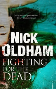 Fighting for the Dead ebook by Nick Oldham