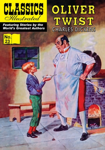 Oliver Twist - Classics Illustrated #23 ebook by Charles Dickens