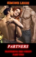 Partners - A BDSM Erotic Romance ebook by Simone Leigh