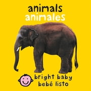 Bilingual Bright Baby Animals ekitaplar by Roger Priddy