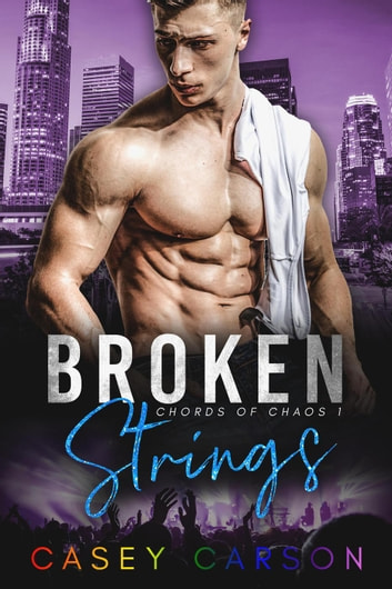 Broken Strings - Chords of Chaos, #1 ebook by Casey Carson