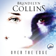 Over the Edge - A Novel audiobook by Brandilyn Collins