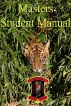 Masters Student Manual ebook by James Bryant