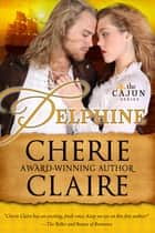 Delphine ebook by Cherie Claire