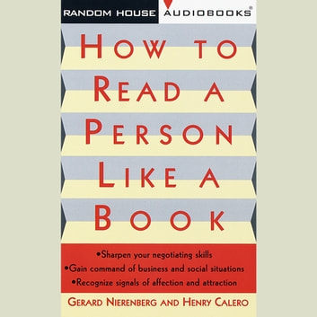 How to Read a Person Like a Book audiobook by Gerard I. Nierenberg,Henry H. Calero
