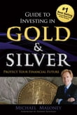 Guide To Investing in Gold & Silver