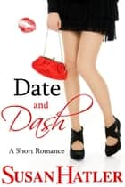 Date and Dash ebook by Susan Hatler