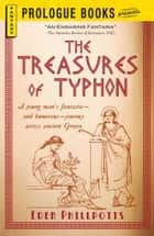 The Treasures of Typhon ebook by Eden Phillpotts