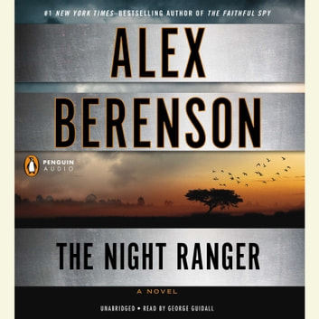 The Night Ranger audiobook by Alex Berenson