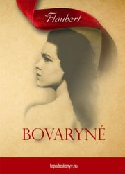 Bovaryné ebook by Gustave Flaubert