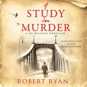A Study in Murder audiobook by Robert Ryan