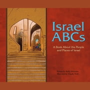 Israel ABCs - A Book About the People and Places of Israel audiobook by Holly Schroeder