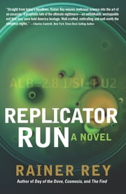 Replicator Run ebook by Rainer Rey