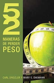 52 maneras de perder peso ebook by Kobo.Web.Store.Products.Fields.ContributorFieldViewModel