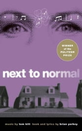Next to Normal ebook by Brian Yorkey,Tom Kitt
