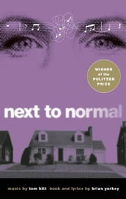 Next to Normal ebook by Kobo.Web.Store.Products.Fields.ContributorFieldViewModel
