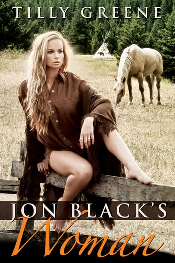 Jon Black's Woman ebook by Tilly Greene