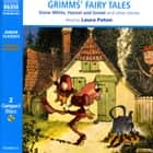 Grimms' Fairy Tales - Including The Frog Prince  The Elves and the Shoemaker  Snow White  Hansel and Gretel  The Golden Goose  Tom Thumb  Rumplestiltskin  Little Red Riding Hood  Cinderella  The Little Tailor audiobook by The Brothers Grimm