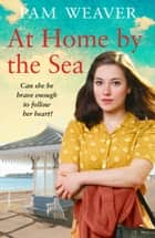 At Home by the Sea ebook by Pam Weaver