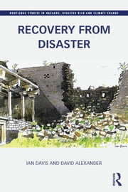 Recovery from Disaster ebook by Ian Davis,David Alexander