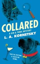 Collared ebook by L. A. Kornetsky