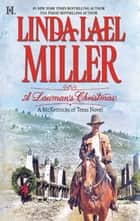 A Lawman's Christmas: A McKettricks of Texas Novel (Mills & Boon M&B) ebook by Linda Lael Miller