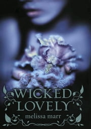 Wicked Lovely ebook by Melissa Marr