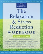 The Relaxation and Stress Reduction Workbook for Kids: Help for Children to Cope with Stress, Anxiety, and Transitions ebook by Davies, Clair