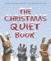 The Christmas Quiet Book ebook by Deborah Underwood,Renata Liwska