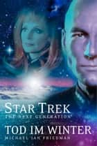 Star Trek - The Next Generation 01: Tod im Winter ebook by Michael Jan Friedman, Stephanie Pannen