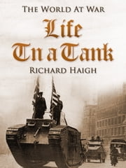Life in a Tank ebook by Richard Haigh