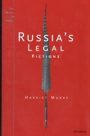Russia's Legal Fictions ebook by Harriet Murav