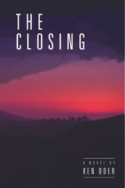 The Closing ebook by Ken Oder