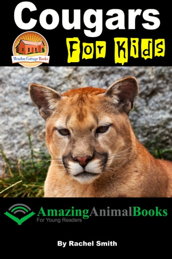 Cougars For Kids ebook by Rachel Smith