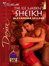 The Ice Maiden's Sheikh ebook by Alexandra Sellers