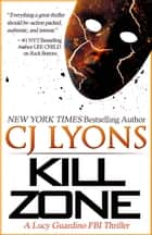 Kill Zone ebook by CJ Lyons