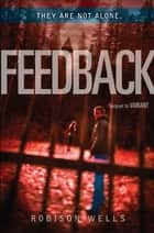 Feedback ebook by Robison Wells