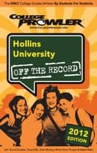 Hollins University 2012 ebook by Cortney Phillips