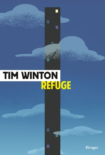 Refuge ebook by Tim Winton