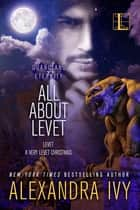 All About Levet ebook by Alexandra Ivy