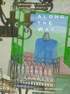 Along the Way ebook by G McDougall