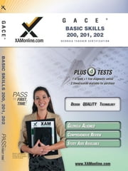 Gace Basic Skills 200, 201, 202 ebook by Wynne, Sharon