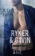 Riker & Gavin eBook by A.D. Ellis