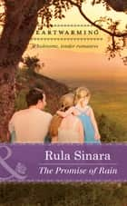 The Promise of Rain (Mills & Boon Heartwarming) ebook by Rula Sinara