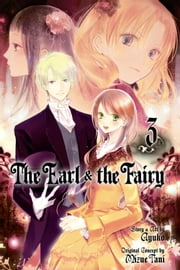 The Earl and The Fairy, Vol. 3 ebook by Ayuko