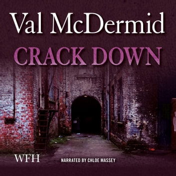 Crack Down - PI Kate Brannigan, Book 3 audiobook by Val McDermid