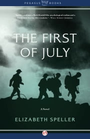 The First of July ebook by Elizabeth Speller