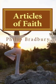 Articles of Faith ebook by Philip J Bradbury