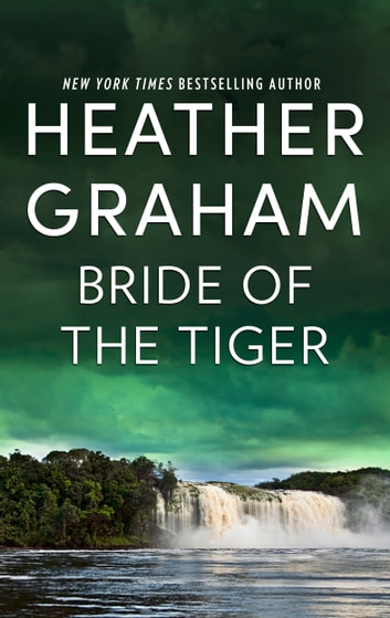 Bride of the Tiger ebook by Heather Graham