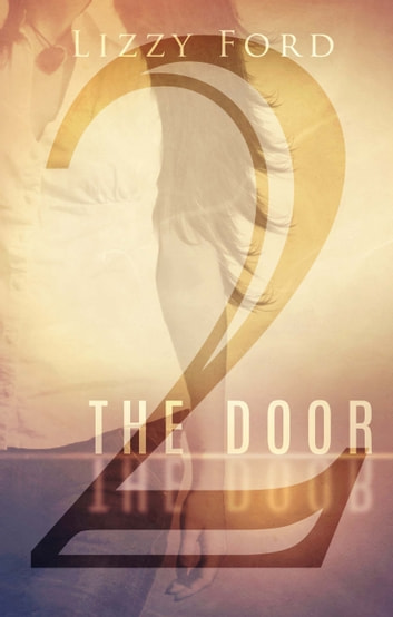 The Door (Part Two) ebook by Lizzy Ford